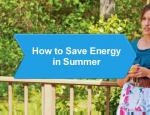 How to Save Energy in Summer